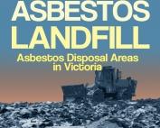 Asbestos Landfill/Asbestos Disposal Areas in Victoria