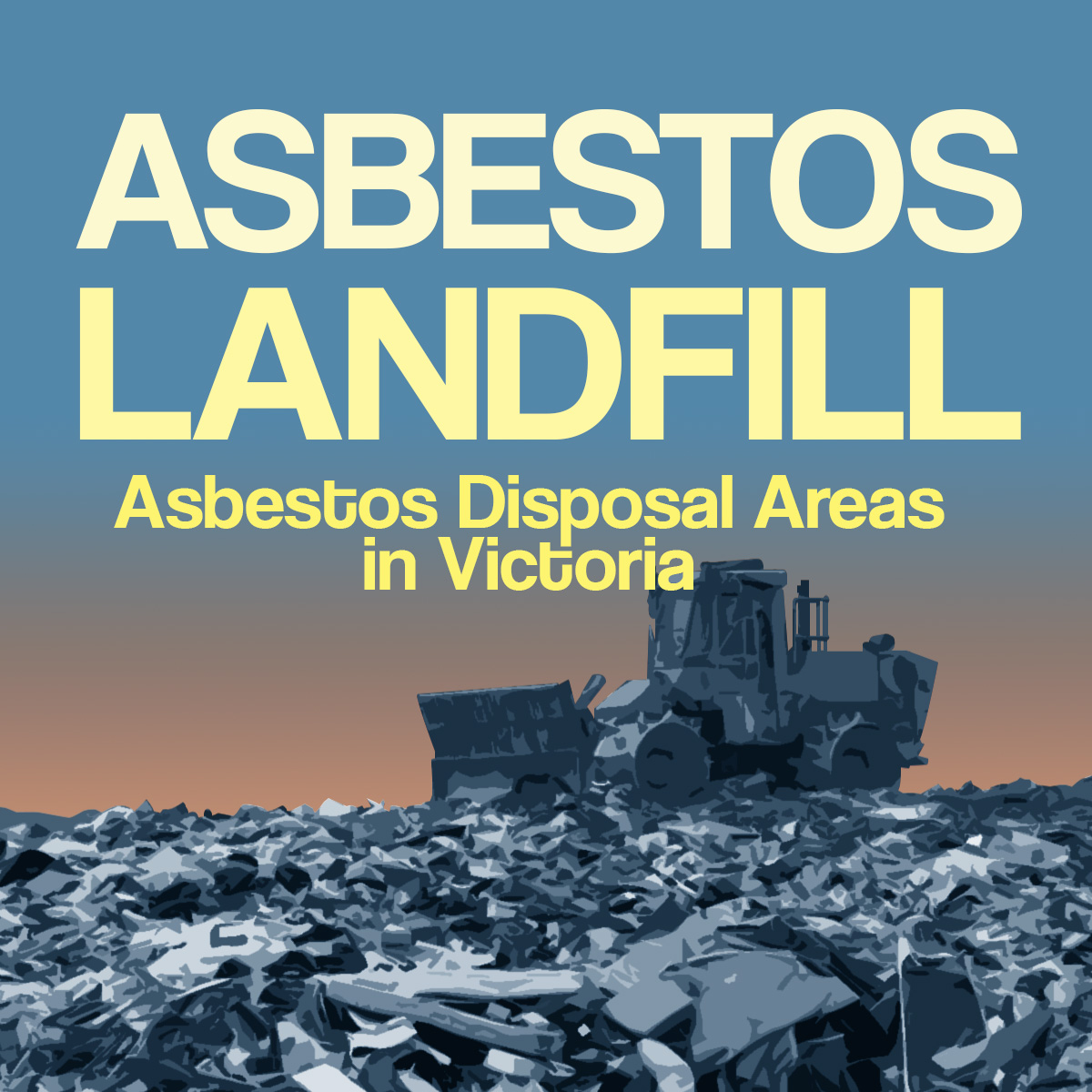 Asbestos Landfill/Asbestos Disposal Areas in Victoria