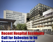 Recent Hospital Accidents Call for Asbestos to be Removed if Detected