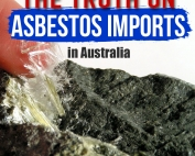 The Truth on Asbestos Imports in Australia