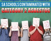 Latest Register Shows over 4 Dozens of SA Schools Contaminated with Category 2 Asbestos