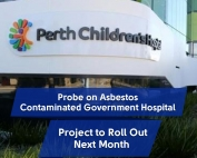 Probe-on-the-Perth-Hospital-Asbestos-to-Roll-Out-Next-Month-Featured-Image (1)