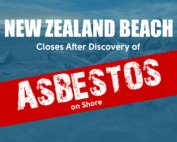 New Zealand Beach Closes After Discovery of Asbestos on Shore
