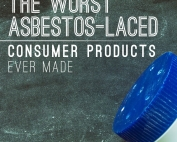 The Worst Asbestos-Laced Consumer Products Ever Made