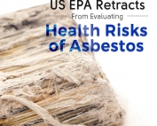 US EPA Retracts From Evaluating Health Risks of Asbestos