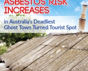 Asbestos Risk Increases in Australia's Deadliest Ghost Town Turne Tourist Spot