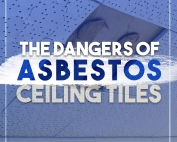 The Dangers of Asbestos Ceiling Tiles