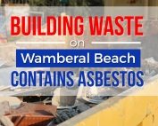 Building Waste on Wamberal Beach Contains Asbestos