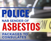 Police-Nab-Sender-of-Asbestos-Packages-to-Consulates-Featured-Image