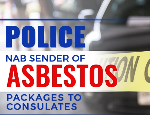 Police Nab Sender of Asbestos Packages to Consulates