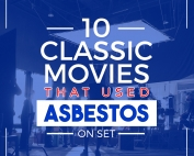 10 Classic Movies that Used Asbestos On Set-Featured-Image