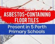 Asbestos-Containing-Floor-Tiles-Present-in-5-Perth-Primary-Schools-Featured-Image