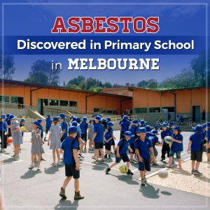 Asbestos Discovered in Primary School in Melbourne
