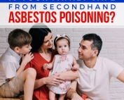 Is-Your-Family-Safe-from-Secondhand-Asbestos-Poisoning-Featured-Image