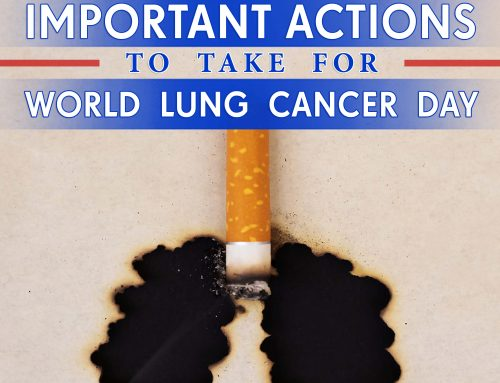 4 Important Actions to Take in Support of World Lung Cancer Day 2019