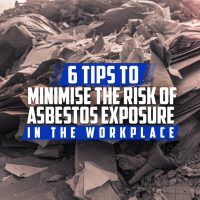 6 Tips to Minimise the Risk of Asbestos Exposure in the Workplace