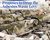 NSW Government Proposes to Drop the Asbestos Waste Levy